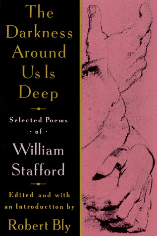 The Darkness Around Us is Deep: Selected Poems