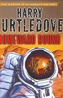 Homeward Bound (Tosev, #8)