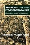 American Environmentalism by Roderick Nash