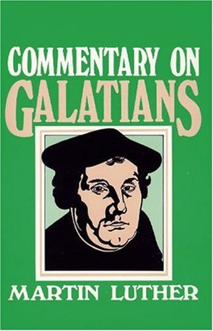 Commentary on Galatians by Martin Luther