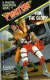 For The Glory (Photon #1)