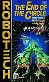 End of the Circle (Robotech #18)