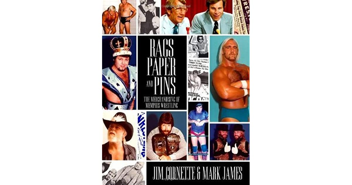 Paper and Pins The Merchandising of Memphis Wrestling Rags