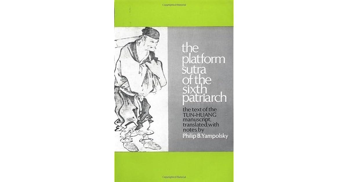 Platform Sutra of the Sixth Patriarch (Liuzu Tan Jing)