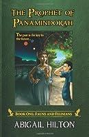The Prophet of Panamindorah, Book 1 Fauns and Filinians (Volume 1)