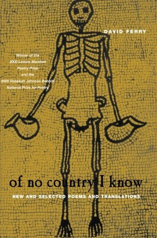 Of No Country I Know: New and Selected Poems and Translations