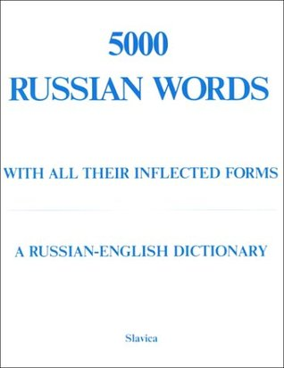 5000 Russian Words: With All Their Inflected Forms and Other