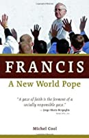 Francis, a New World Pope