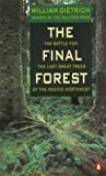 The Final Forest:...