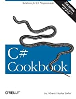 C# Cookbook, 2nd Edition (Cookbooks (O'Reilly))