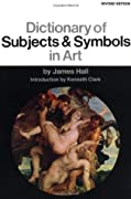 Dictionary Of Subjects And Symbols In Art: Revised Edition