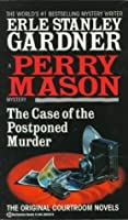 The Case of the Postponed Murder (Perry Mason, #82)