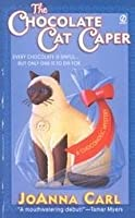 The Chocolate Cat Caper (A Chocoholic Mystery #1)