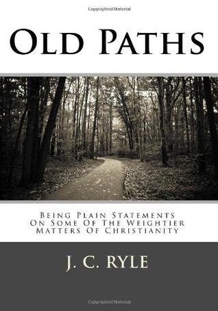 Old Paths by J.C. Ryle
