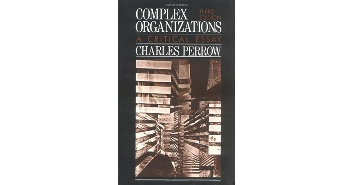 complex organizations a critical essay pdf Complex organizations a critical essaypdf - 0d8a230ea556d18490d0f6deefafbb7f complex organizations a critical essay ulrike goldschmidt searching for many marketed publication or.