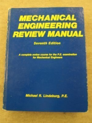 Mechanical Engineering Review Manual: A Complete Review