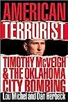 American Terrorist: Timothy McVeigh & the Oklahoma City Bombing