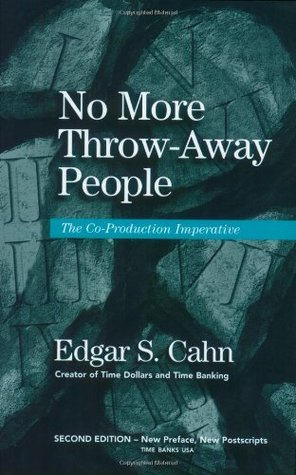 No More Throw-Away People: The Co-Production Imperative