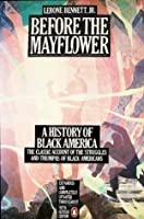 Before The Mayflower A History of Black America