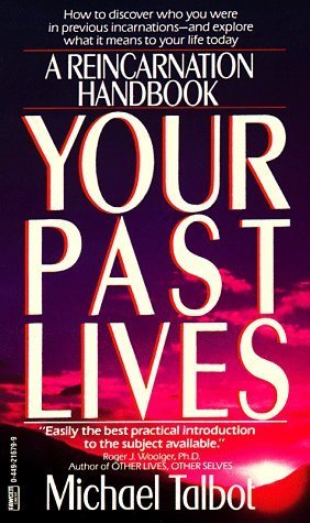 Your-Past-Lives-A-Reincarnation-Handbook