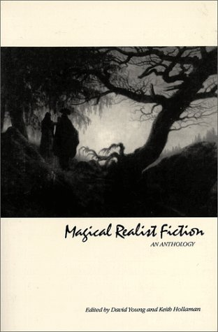 Magical Realist Fiction: An Anthology