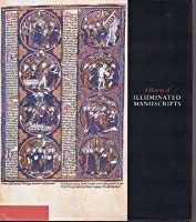 History of Illuminated Manuscripts
