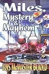 Miles, Mystery, and Mayhem (Vorkosigan Omnibus, #3)