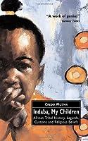 Indaba My Children African Tribal Histor