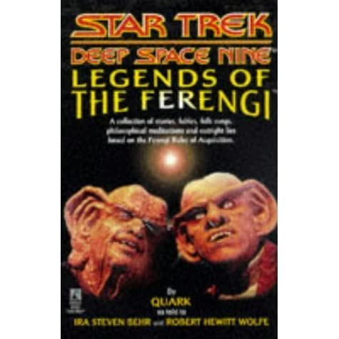 Legends of the ferengi by ira steven behr fandeluxe Epub