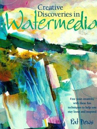 Creative Discoveries in Watermedia