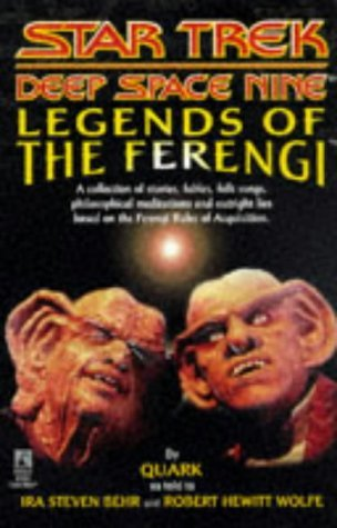 Legends of the Ferengi by Ira Steven Behr