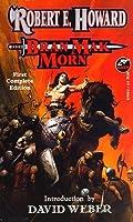 Bran Mak Morn (The Robert E. Howard Library, Vol. IV) (Bran Mak Morn)
