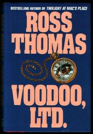 Voodoo, Ltd. by Ross Thomas