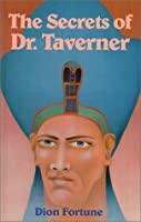 The Secrets of Dr. Taverner