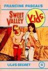 Lila's Secret (Sweet Valley Kids, #6)