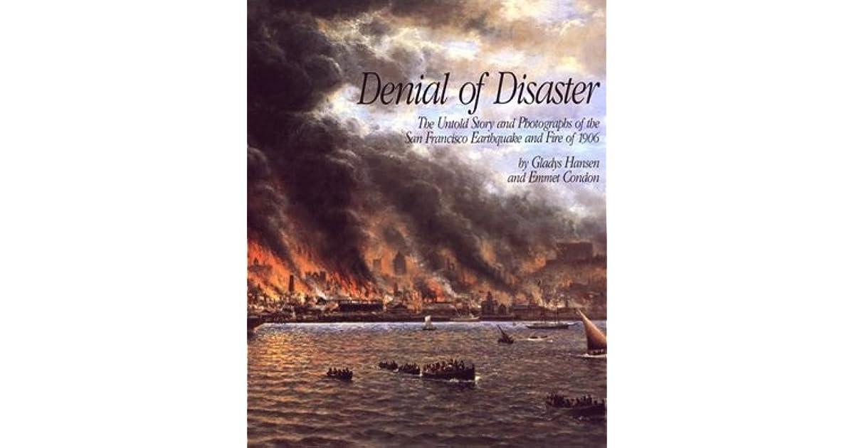 Denial of Disaster by Gladys Hansen