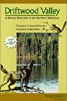 Driftwood Valley: A Woman Naturalist in the Northern Wilderness