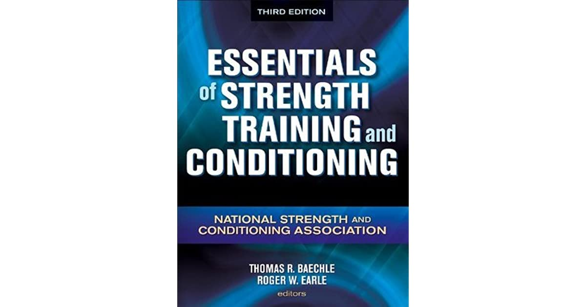 Essentials Of Strength Training And Conditioning By Nsca National
