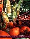 The Edible Heirloom Garden