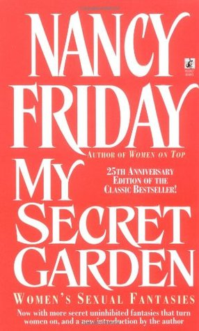 My Secret Garden: Women's Sexual Fantasies