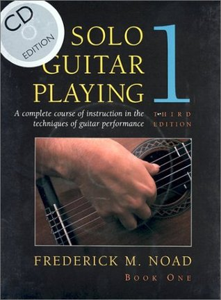 Solo Guitar Playing: Book 1 (with CD)