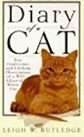 Diary of a Cat: The Confessions and Lifelong Observations of a Well-Adjusted House Cat
