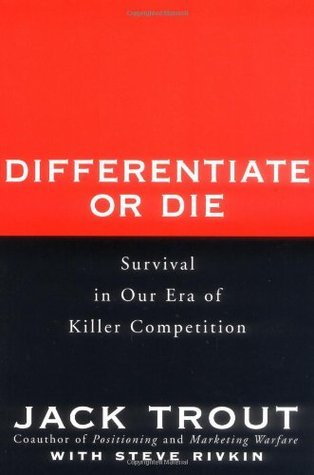 Differentiate-or-Die-Survival-in-Our-Era-of-Killer-Competition-Second-Edition