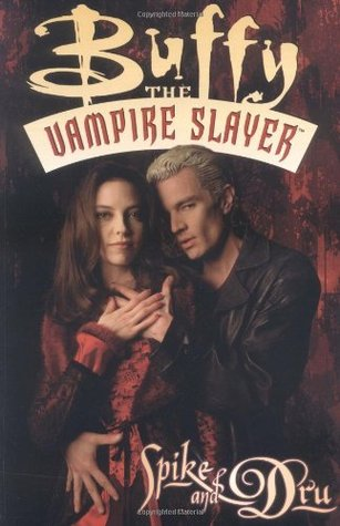Buffy the Vampire Slayer: Spike & Dru