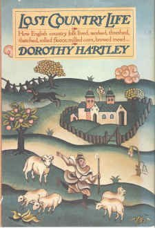 Lost Country Life by Dorothy Hartley