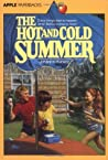 The Hot and Cold Summer