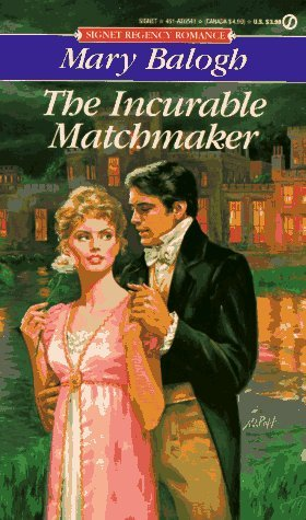 The Incurable Matchmaker by Mary Balogh