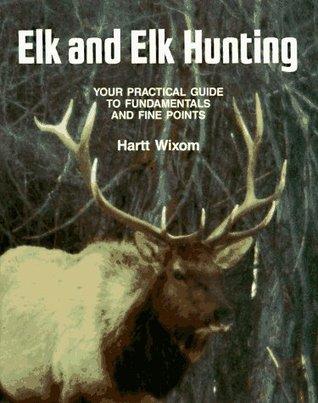 Elk & Elk Hunting