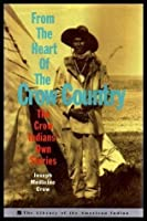 an analysis of joseph medicine crows book the heart of the crow country Native american soldiers beat drum of warrior spirit  (lipan apache), joseph medicine crow (crow  looked around there and i even sang a crow victory song all by myself crows do that when.
