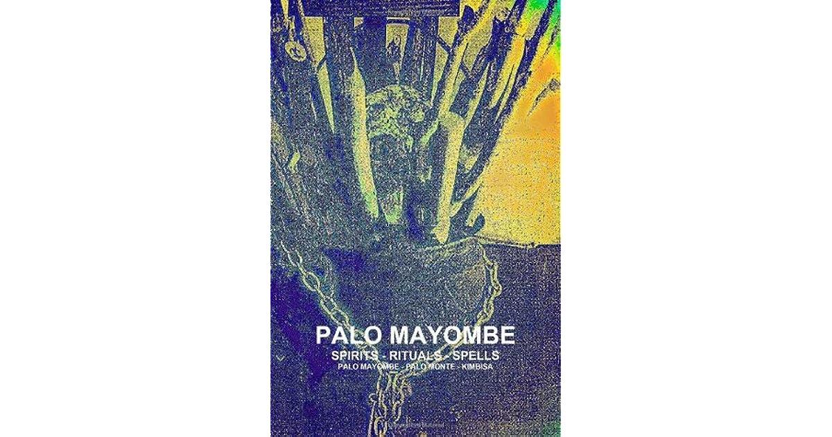 Palo Mayombe Spirits - Rituals - Spells Palo Mayombe - Palo